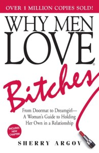 Why-Men-Love-Bitches-Argov-Sherry-EB9781605501550